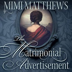 The Matrimonial Advertisement audiobook by Mimi Matthews