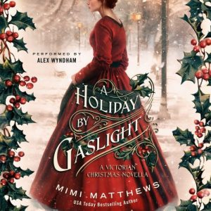 A Holiday By Gaslight audiobook by Mimi Matthews