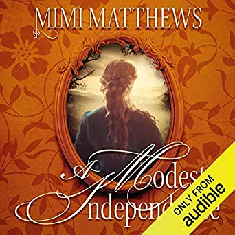 A Modest Independence audiobook by Mimi Matthews