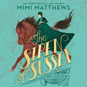The Siren of Sussex audiobook by Mimi Matthews