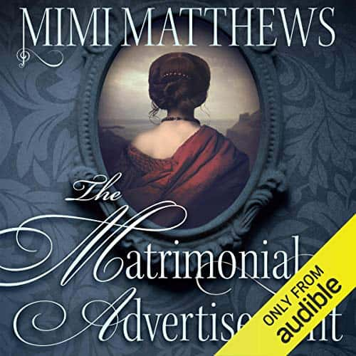 The Matrimonial Advertisement audiobook by Mimi Matthews