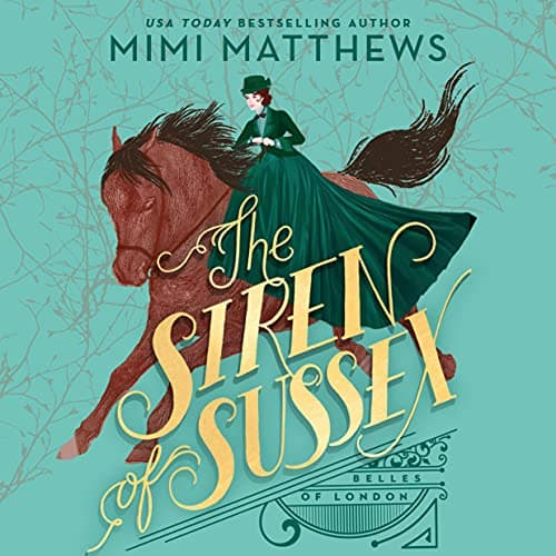Audiobook cover for The Siren of Sussex audiobook by Mimi Matthews