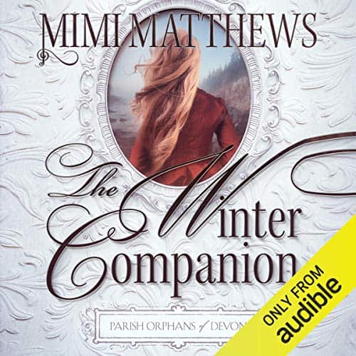 Audiobook cover for The Winter Companion audiobook by Mimi Matthews