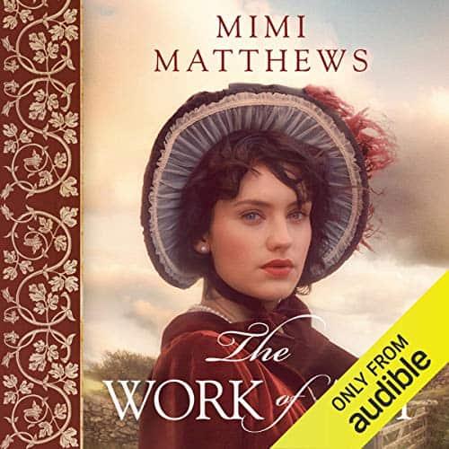 The Work of Art audiobook by Mimi Matthews