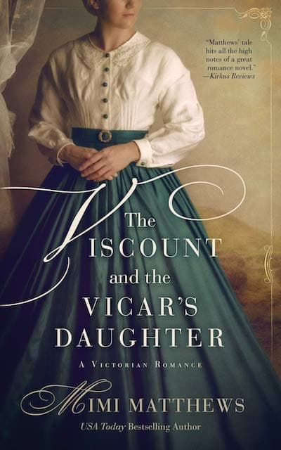Book cover for The Viscount and the Vicar's Daughter by Mimi Matthews
